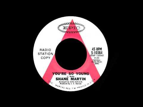 Shane Martin - You're So Young