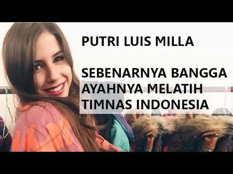 WOW !! Cantiknya putri luis milla pelatih timnas Indonesia