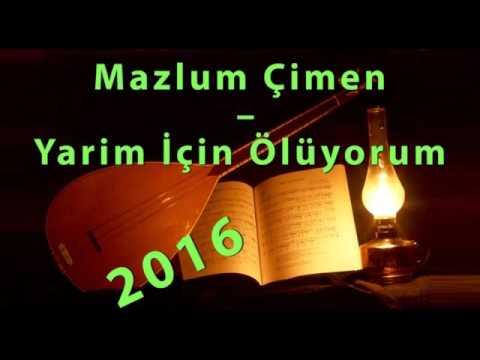 Mazlum Çimen  – Yarim İçin Ölüyorum Türküsü '2016' Yeni