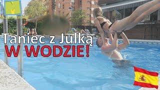 Taniec z Julką W WODZIE!