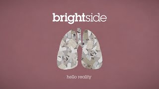 Watch Brightside Hello Reality video