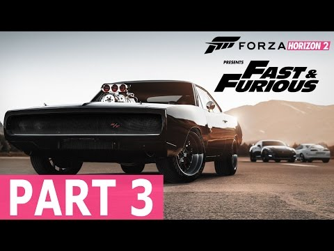 "Forza Horizon 2 Presents Fast & Furious - Let's Play - Part 3 - ""Racing For Pinks (Wink, Wink)"""