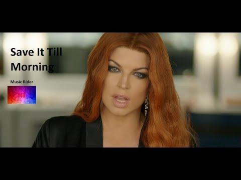Fergie - Save It Till Morning (Lyrics)