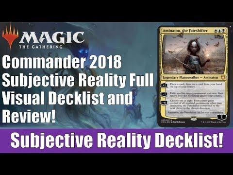 MTG Commander 2018 Subjective Reality Decklist and Review - YouTube