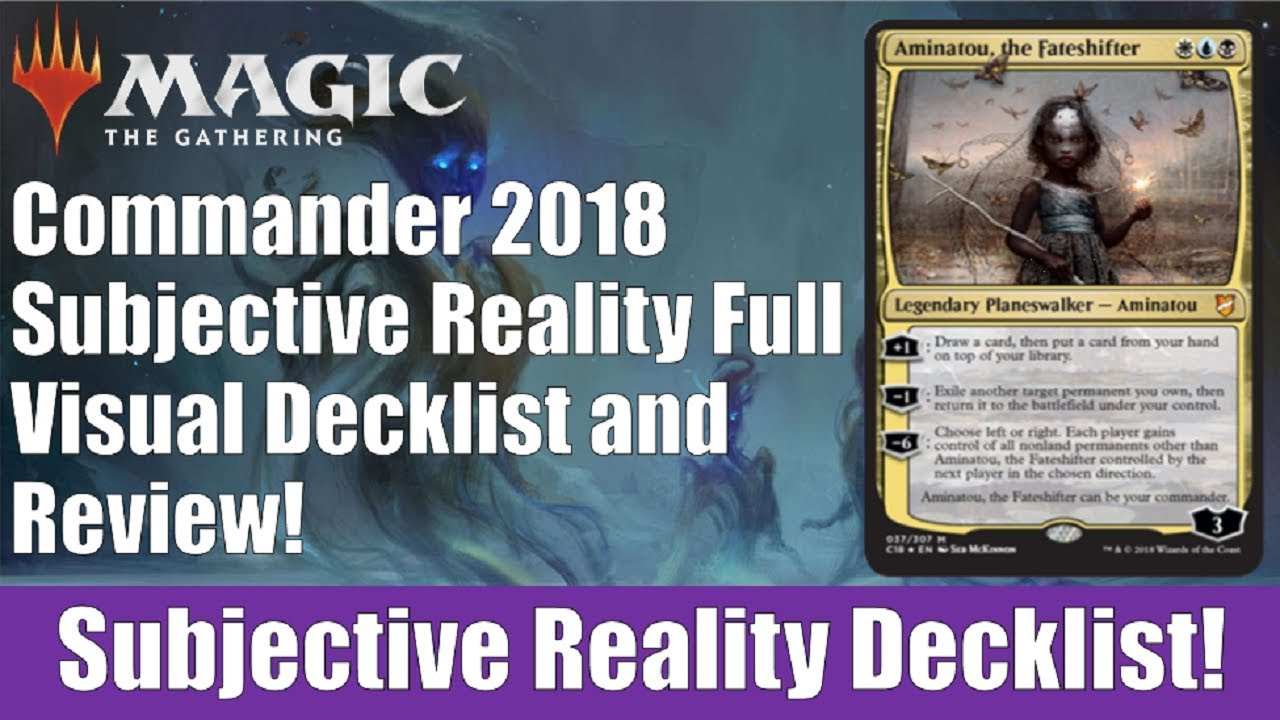 MTG Commander 2018 Subjective Reality Decklist and Review