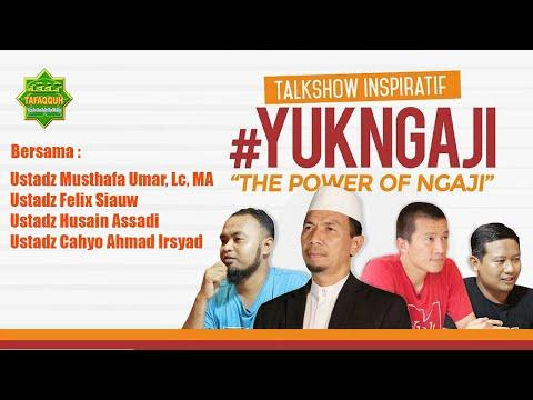 Ustadz Felix Siauw & Ustadz DR. Musthafa Umar - Talkshow Inspiratif #YUKNGAJI Pekanbaru
