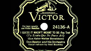1932 Don Bestor - I Guess It Wasn't Meant To Be (Neil Buckley, vocal)