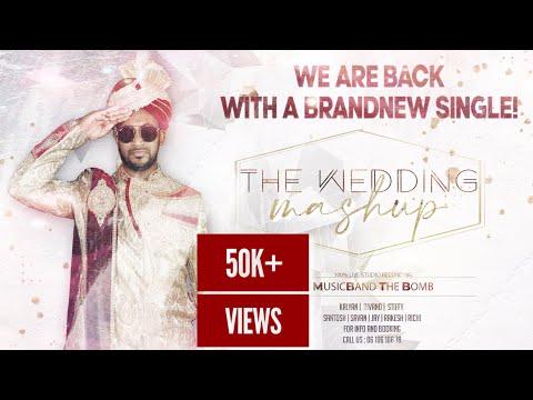 WEDDING MASHUP X THE BOMB 💣 X KALYAN