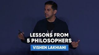 Lessons From 5 Philosophers That Will Change The Way You View the World | Vishen Lakhiani