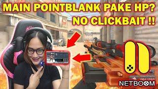 MAIN POINT BLANK LEWAT HP? NO HOAX! SEMUA BISA DENGAN NETBOOM - Pointblank Indonesia