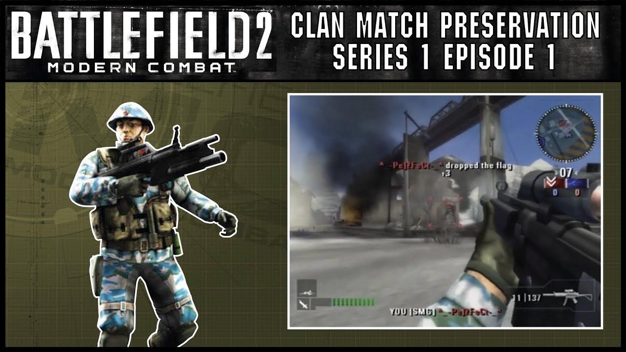 Battlefield 2 Clan Match Series 1 Episode 1 Bf2mc Ps2 Youtube