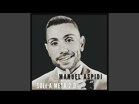 Manuel Aspidi - Soli a metà 2.0 scaricare suoneria
