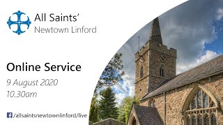 Online Service for All Saints', Sunday 9 August 2020