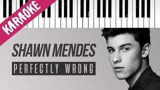 Shawn Mendes | Perfectly Wrong // Piano Karaoke con Testo