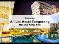 Staycation: Allium Hotel Tangerang