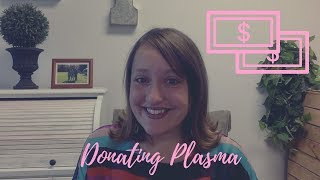 How I Donated Plasma To Make Extra Money | Story Time