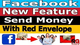 Facebook red envelope feature # Breaking news # send money f#RG Advise
