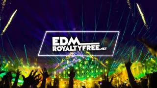 EDMRoyaltyFree.net - Bigroom Festival (Royalty Free EDM Tracks)