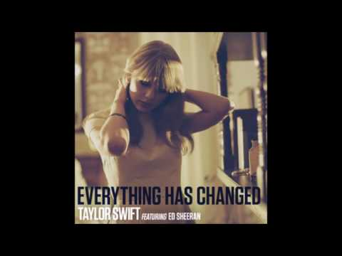 Taylor Swift featEd Sheeran - Everything Has Changed