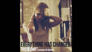 Taylor Swift feat.Ed Sheeran - Everything Has Changed (Audio)