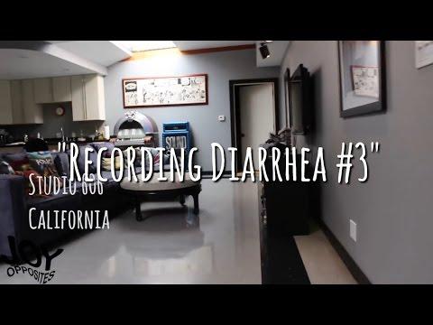 Joy Opposites - Recording Diarrhea #3