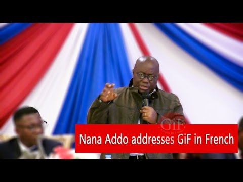 Nana Addo addresses GiF in French