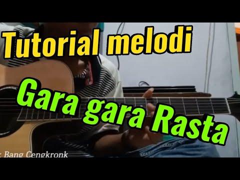 Tutorial Melodi Gitar Gara Gara Rasta Simple Termudah Mp4