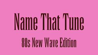 Name That Tune - 80s New Wave Edition