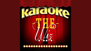 Soon as I Get Home (In the Style of The Wiz) (Karaoke Version)
