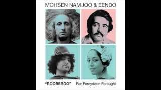 Mohsen Namjoo and Eendo - Rooberoo
