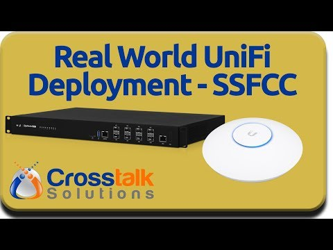 Real World UniFi Deployment - SSFCC