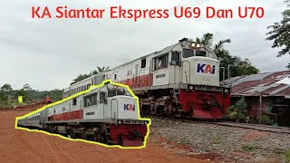 Kereta Api Siantar Ekspress U69 Dan U70