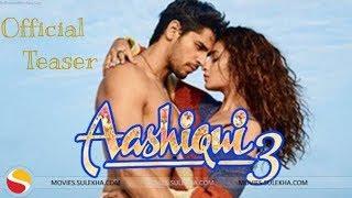 Aashiqui 3 Official teaser | Alia Bhatt | Sidharth Malhotra