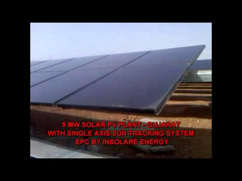 5 Megawatt Solar  PV Farm with Single Axis Sun Tracking  - Gujarat - India