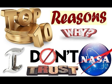 The Top 10 Reasons I Don't Trust NASA
