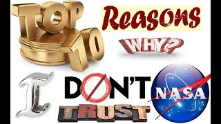 The Top 10 Reasons I Don't Trust NASA - Potters Clay