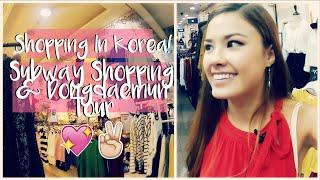 Shopping in Korean Subways & Dongdaemun Market Travel Vlog | The Travel Breakdown
