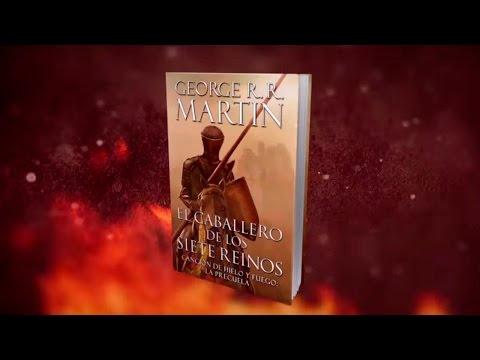 Booktrailer: EL CABALLERO DE LOS SIETE REINOS de George R.R. Martin