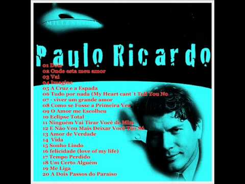 """PAULO RICARDO ( NOVELAS """"DOIS"""" Melhores músicas) Como se Fosse a Primeira Vez **Imagine ."""