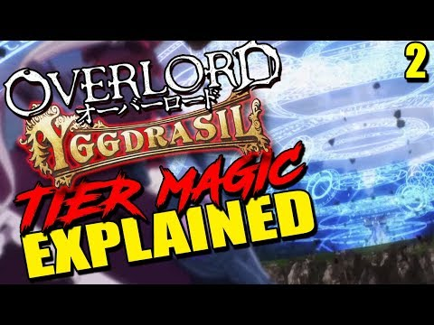 OVERLORD's Tier Magic / Levelling Explained | How The Scale Of Magic Works