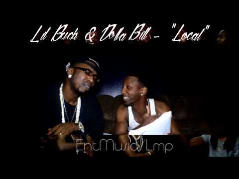 Lil Buck Feat. Dolla Bill -Local (Promo Video)2017