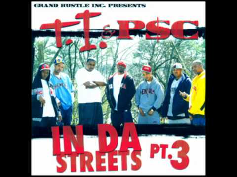 T.I. & P$C - Grown Man