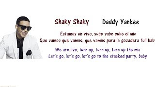 Daddy Yankee Shaky Shaky Lyrics English And Spanish Translation