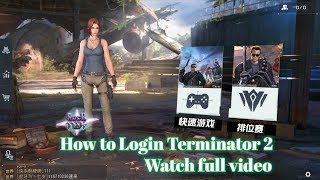 How to download and Login Terminator 2 games Android/ios