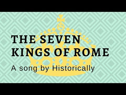 The seven kings of Rome (Song)