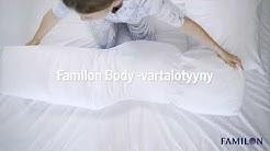 Familon Body -vartalotyynyllä uniasento kuntoon