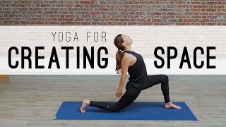 Yoga For Creating Space  |  Yoga With Adriene