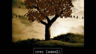 Greg Laswell - Comes and Goes