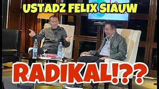 Download USTADZ FELIX SIAUW RADIKAL❗❓❓ - KARNI ILYAS CLUB