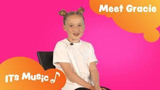 Meet Gracie | Kids Q&A | ITS Music Kids Songs